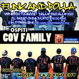 Funk And Rolla 27° DIRETTA con: COV FAMILY