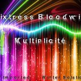 Mixtress Bloodwing - Multiplicité (DI Winter Solstice 2013)