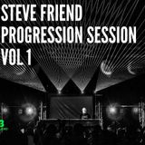 STEVE FRIEND PROGRESSION SESSION VOL 1