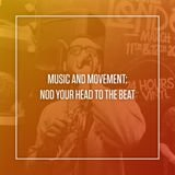 Music and Movement: Nod Your Head To The Beat