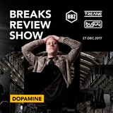 BRS125 - Yreane & Burjuy - Breaks Review Show with Dopamine @ BBZRS (27 Dec 2017)