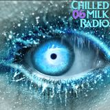 Chilled Milk Radio 06