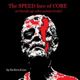 The SPEED face of CORE