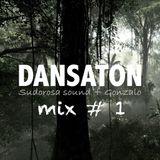 Dansaton mix #1
