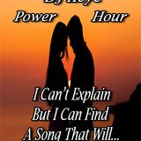 """DJ Keye presents Power Hour """"I Can't Explain But I Can Find A Song That Will..."""""""