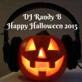 DJ Randy B- Happy Halloween 2015
