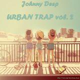 Johnny Deep - Urban Trap vol. 2