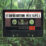 DAVIDE BOTTONI MIX TAPE 1