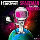 Spaceman - Hardwell (Fausto Solis Bootleg)