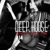 Session Deep House #14 vs Madeinfredd