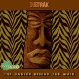 Special Guest: Dubtrak - The Dancer Behind the Mask