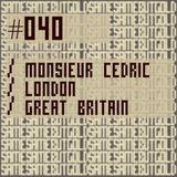 #040 - MONSIEUR CEDRIC