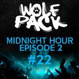 Wolfpack Midnight Hour Episode 2 #22