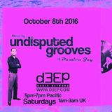 Oct 8th 2016   Damien Jay (2hrs set) Undisputed Grooves d3ep radio
