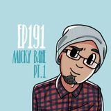 Kolaz Dice EP 191: Micky Bane Pt.1