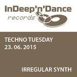 Irregular Synth  - WIOYM - Techno Tuesday Amsterdam- 23 June 2015