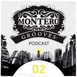 Montero Groovescast 02