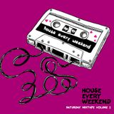 MAURICEE - HOUSE EVERY WEEKEND MIX TAPE VOLUME 2
