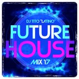 FUTURE HOUSE MIX 17