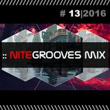 :: nitegrooves mix | Deep House, Tech House & Progressive House | 13/2016