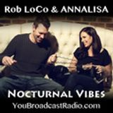 Nocturnal Vibes Podcast 009 - EDM/TRANCE show with ANNALISA & Rob LoCo
