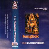 ~ John Pleased Wimmin @ Bangkok ~