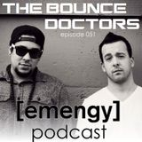Emengy Podcast 051 - The Bounce Doctors