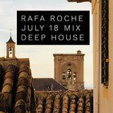 July 18 Mix Rafa Roche DeepHouse