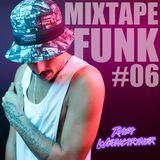 MIXTAPE FUNK #06 - DJ RAFA WEINGARTNER