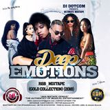 DJ DOTCOM_PRESENTS_DEEP EMOTIONS_R&B_MIXTAPE (GOLD COLLECTION) {2018}
