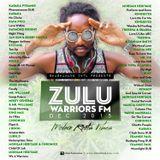 Zulu Warriors Fm - MODERN ROOTS VIBES dec.2k15-