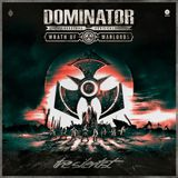 Dominator Festival 2018 – Wrath of Warlords | DJ contest mix by The Silentist