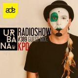 Urbana radio show by David Penn #389 ::: Guest mix KPD