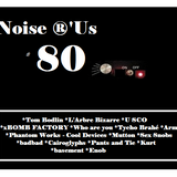 Noise r'us # 80 micro off (Mai 2014)