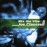 Joe Claussell - Mix The Vibe CD 1 1999