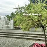Great Dream