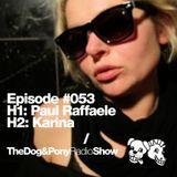 The Dog & Pony Radio Show #053: Guest Karina