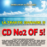 Ultimate Garage 5 CD2 - The Summer Edition Mixed By DJ Son E Dee