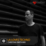 Christian Smith – L.A. Loves Techno 2018