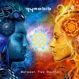 PsyRadio Resident: Zymosis - Between Two Points
