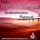 Dirk - Host Mix - The Diversity Of Progressive 22 (17th June 2015) on DeepHouseParadeRadio
