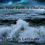 When Your Faith is Challenged