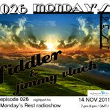 Fiddler - Monday's Rest Episode 026 Guest mix
