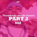Throwbacks And Air Forces Mix: Part 2 (All Early 2000's Hip Hop)