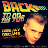 """DJ Decane """"BACK TO THE 90´S"""" hosted by BISHOP OMEGA"""