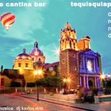 LA CHOLE CANTINA BAR ( tequisquiapan qro live set )