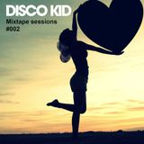 Disco Kid - Mixtape session #002