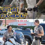 FUTURE FLASHBACKS March 31, 2017 episode