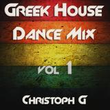 Greek & International House Dance Mix Vol.1