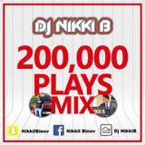 200K MixcloudPlays Celebration Mix - Dj Nikki B